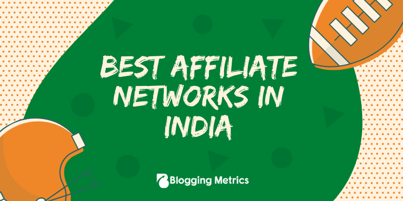 Best Affiliate Networks in India