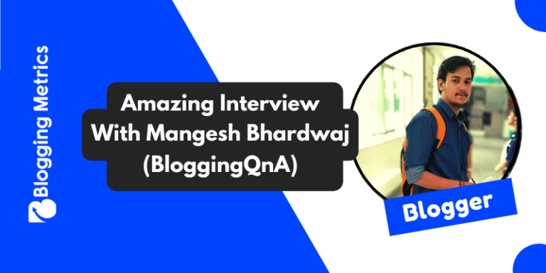 Interview With Mangesh Kumar Bhardwaj